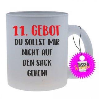 11.GEBOT - Tasse mit Spruch / Lustigen / Sprüchen / Glas / Kaffeebecher