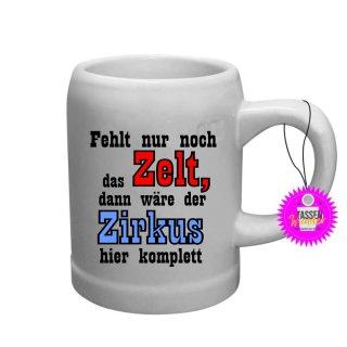 - der Zirkus - Bierkrug mit Spruch / Sprüche / Lustige / Motivation / Lustig