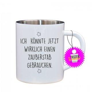 - ICH KÖNNTE JETZT WIRKLICH.. - Edelstahltasse Tasse mit Spruch_Sprüche_Kaffeetasse_Liebe_Tee