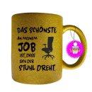 DAS SCHÖNSTE AN MEINEM JOB - Tassen mit Spruch,...