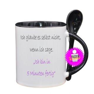 Ich bin in 5 Minuten fertig - Lustige Tasse mit Spruch_Sprüche_Löffel_Liebe_Geschenk