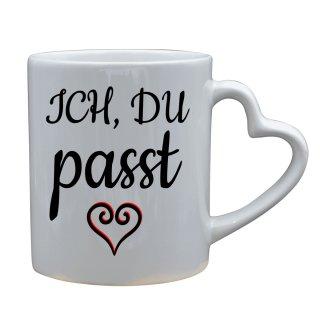 ICH, DU passt - Herz Tee Liebe Geschenk Witzig Lustige  Lustige Tasse Kaffee