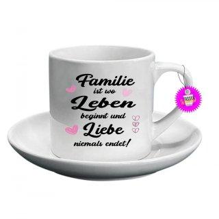 Familie ist wo Leben beginnt und Liebe  - Espresso Kaffee Tasse mit Spruch_Sprüche_Kaffetasse_Lustige_Motiv_Lustig