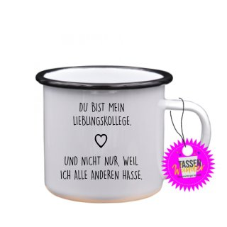 DU BIST MEIN LIEBLINGSKOLLEGE - Emaille-Tassen Lustige Tasse Geschenk Liebe Büro Kaffeebecher