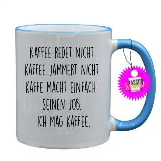 - KAFFEE REDET NICHT - Tassen mit Spruch / Sprüche / Lustige / Motivation / Lustig