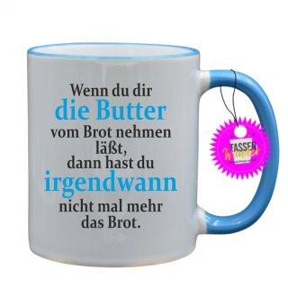 - irgendwann - Lustige Sprüche Tassen Kaffeebecher Geschenk Witzige