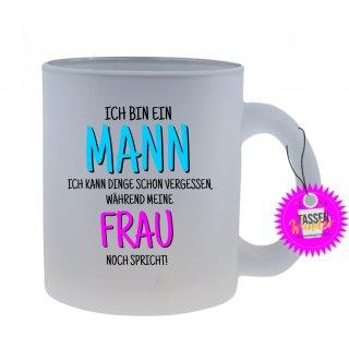 - ICH BIN EIN MANN - Lustige Sprüche Tassen Glas Kaffeebecher Geschenk Witzige
