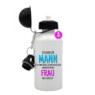 - ICH BIN EIN MANN - Trinkflasche Tassen Lustige  Geschenk  Wandern Aluminium