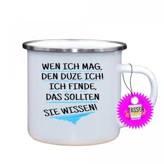 - WEN ICH MAG, -Tassen Spruch Lustige Tasse Geschenk Kaffeebecher Liebe Witzig