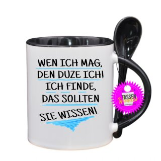 - WEN ICH MAG, - Lustige Sprüche Tassen Kaffeebecher Löffel Geschenk Witzige