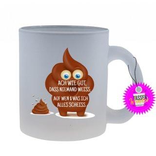- ACH WIE GUT, DAS NIEMAND WEISS; - Lustige Sprüche Tassen Glas Kaffeebecher Geschenk Witzige