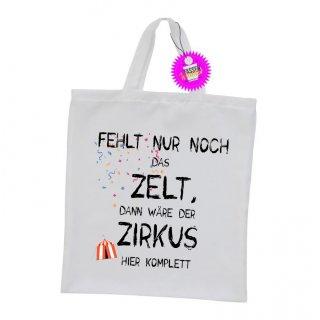 - FEHLT NUR NOCH DAS ZELT - Einkaufstasche Sprüche Witzige Lustige Bedruckt