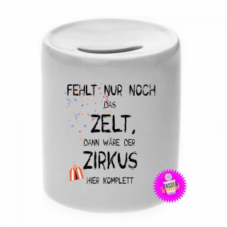 - FEHLT NUR NOCH DAS ZELT - Spardose lustig Geld Geschenk Sparschwein