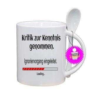 - Kritik zur Kenntnis genommen -Lustige Sprüche Spruch Löffeltassen Kaffeebecher  Geschenk Witzige