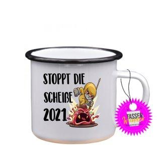 - STOPPT DIE SCHEIßE 2021 - Tassen Spruch Lustige Tasse Geschenk Kaffeebecher Liebe Witzig