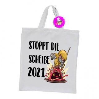 - STOPPT DIE SCHEIßE 2021 - Einkaufstasche Sprüche Spruch Witzige Lustige Bedruckt