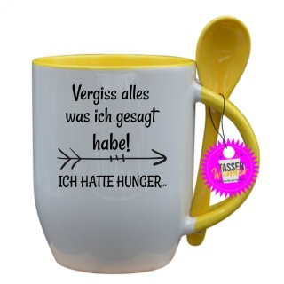 Vergiss alles was ich gesagt habe! - Tasse mit Spruch / Lustige / Sprüche / Löffel / Büro