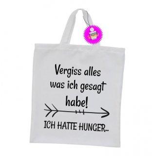 Vergiss alles was ich gesagt habe! - Einkaufstasche mit Spruch / Sprüche / Witzige / Lustige / Bedruckt