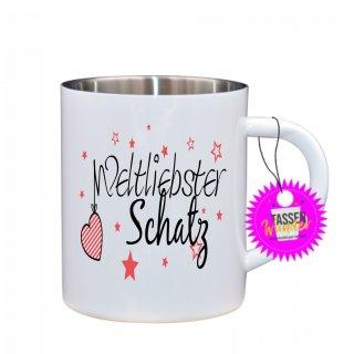 Weltliebster Schatz - Edelstahltasse Tasse mit Spruch_Sprüche_Kaffeetasse_Liebe_Tee