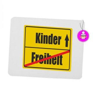 Freiheit / Kinder - Mouspad mit Spruch / Lustiges / Sprüche/ Witzig / Büro / Fun