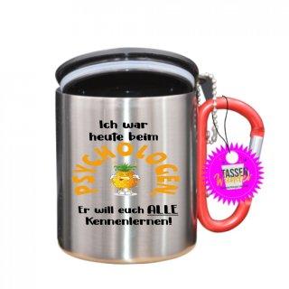 PSYCHOLOGEN ... - Tasse mit Spruch_Edelstahlbecher_Sprüche_Motive_Liebe