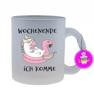 WOCHENENDE ICH KOMME - Tasse mit Spruch / Lustigen / Sprüchen / Glas / Kaffeebecher