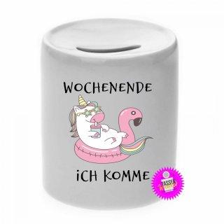WOCHENENDE ICH KOMME - Spardose mit Spruch / Sprüche / Geld / Geschenk / Sparschwein