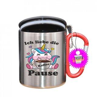 Ich liebe die Kaffee Pause -Tasse mit Spruch_Edelstahlbecher_Sprüche_Motive_Liebe