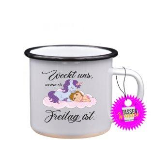 Weckt uns, wenn es Freitag ist - Tasse mit Spruch Lustige/ Sprüche / Urlaub