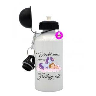 Weckt uns, wenn es Freitag ist - Trinkflasche mit Spruch / Lustige / Sprüche / Aluminium