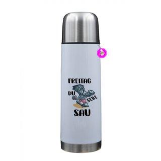 FREITAG DU GEILE SAU - Thermosflasche mit Spruch / Lustige /Sprüche / Urlaub / Atbeit