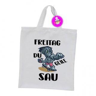 FREITAG DU GEILE SAU - Einkaufstasche mit Spruch / Sprüche / Witzige / Lustige / Bedruckt