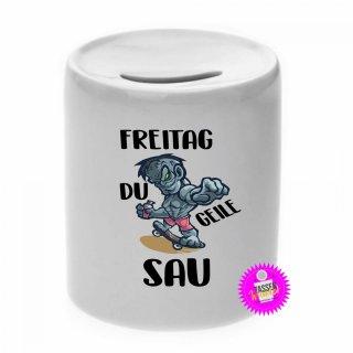FREITAG DU GEILE SAU - Spardose mit Spruch / Sprüche / Geld / Geschenk / Sparschwein