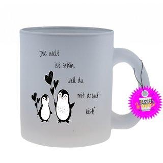Die Welt ist schön,... - Tasse mit Spruch / Lustigen / Sprüchen / Glas / Kaffeebecher
