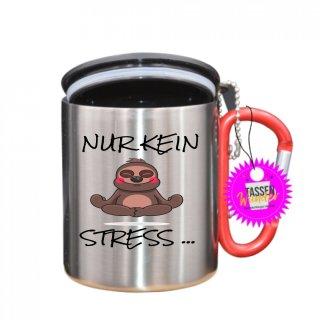 NUR KEIN STRESS... - Tasse mit Spruch_Edelstahlbecher_Sprüche_Motive_Liebe