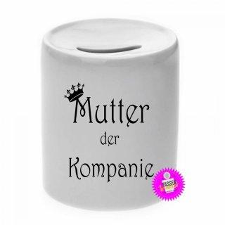Mutter der Kompanie - Spardose mit Spruch / Sprüche / Geld / Geschenk / Sparschwein
