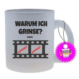 WARUM ICH GRINSE? - Tasse mit Spruch / Lustigen / Sprüchen / Glas / Kaffeebecher