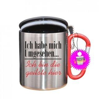 Ich habe mich Umgesehen... - Tasse mit Spruch_Edelstahlbecher_Sprüche_Motive_Liebe
