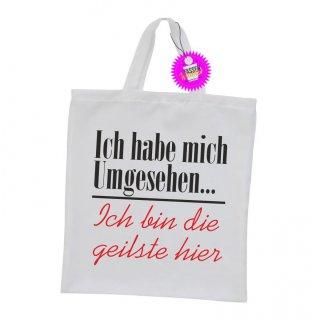 Ich habe mich Umgesehen... - Einkaufstasche mit Spruch / Sprüche / Witzige / Lustige / Bedruckt